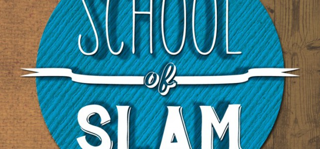 SCHOOL OF SLAM 2015